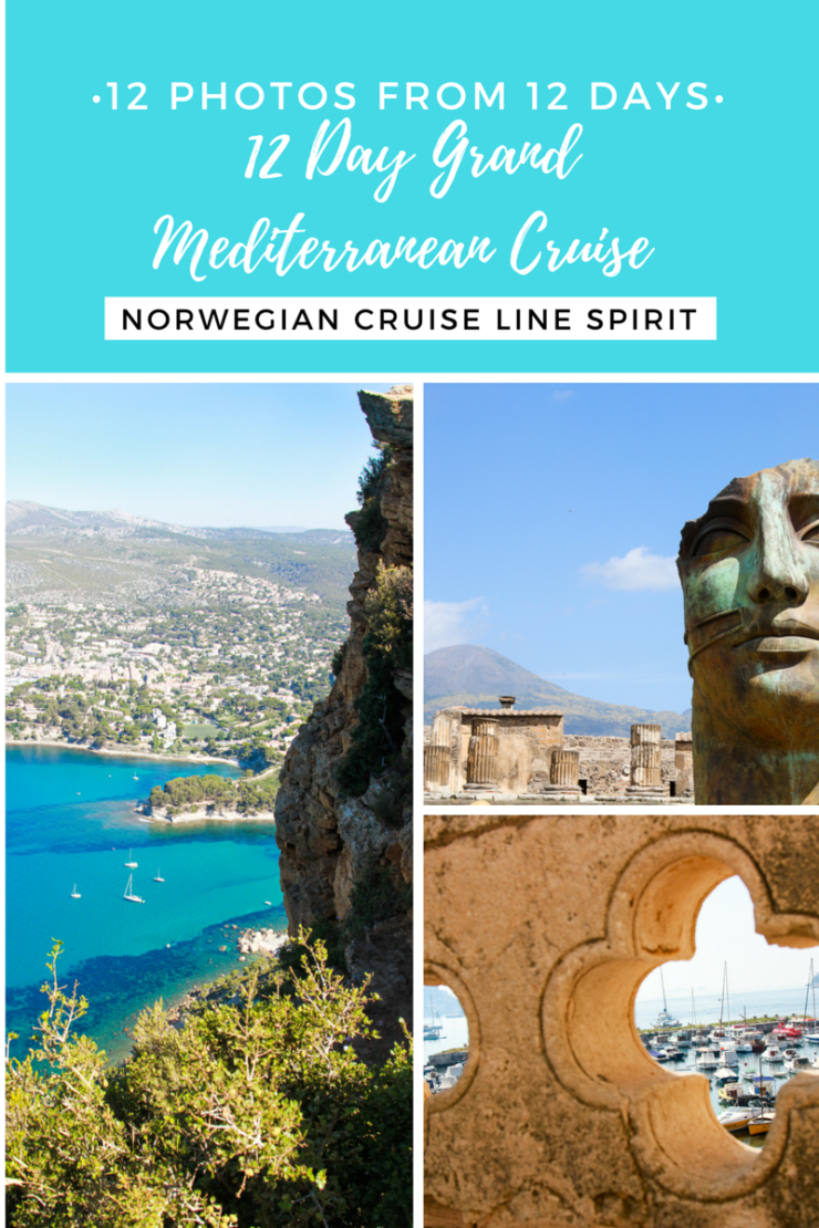 12 photos from 12 days on a Grand Mediterranean Cruise